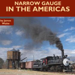 Third Volume in Narrow Gauge Album Series